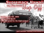 2006 Supremacy King Of The Streets Hop Off